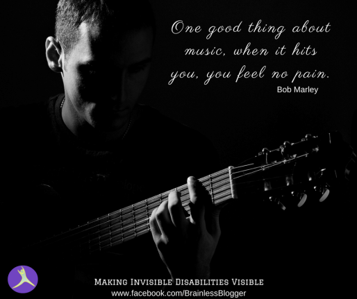 One good thing about music, when it hits you, you feel no pain.-1