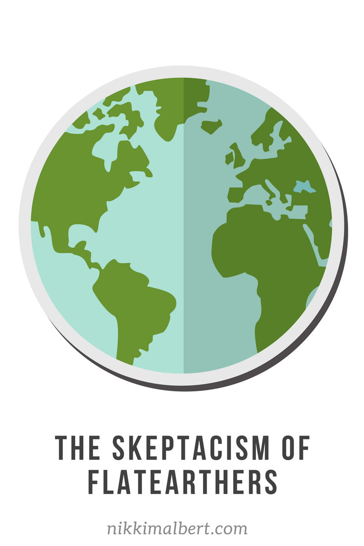 The skepticism of flatearthers
