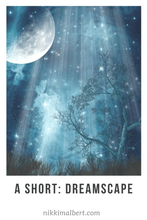 Short story Dreamscape