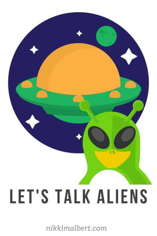Let's talk aliens