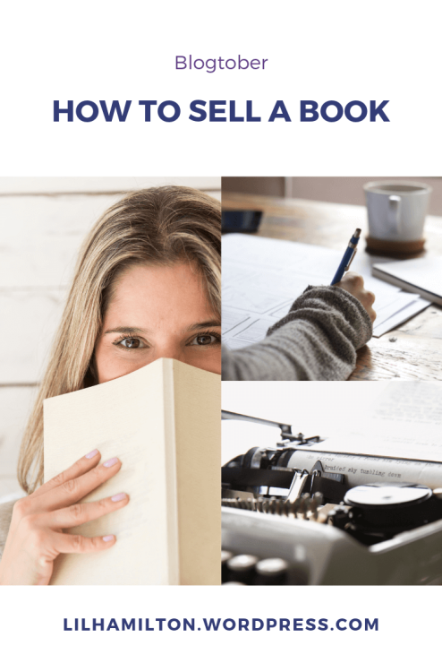 Blogtober: How to sell a book