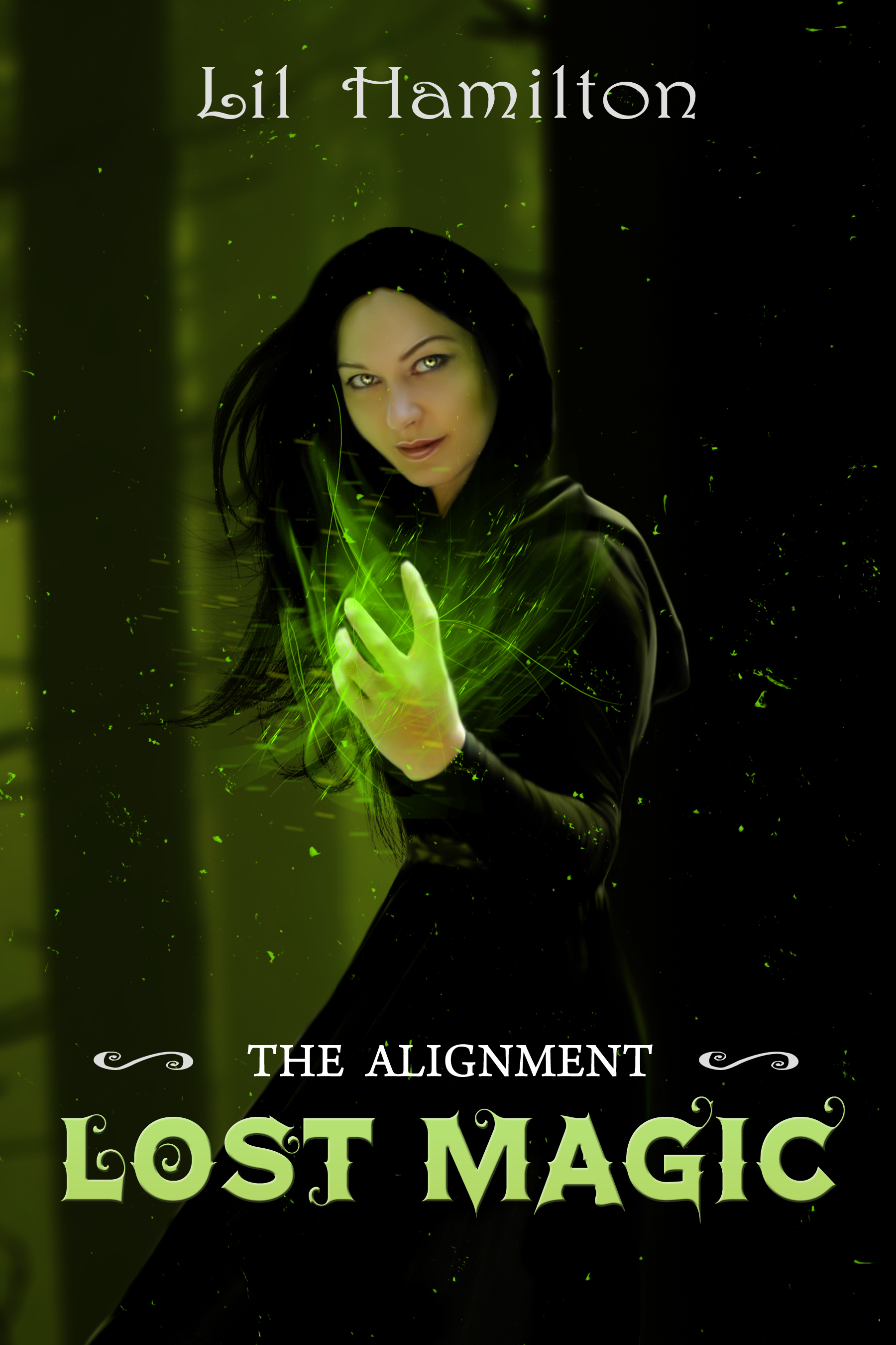 Lost Magic- Book 1 The Alignment Lil Hamilton