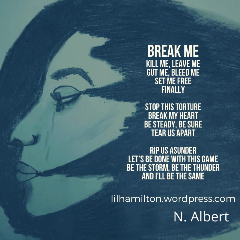 Break me poem
